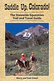 Book Saddle Up, Colorado by Sherry Snead (2007-07-01)