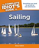 The Complete Idiot's Guide To Sailing (Complete Idiot's Guides (Lifestyle Paperback))