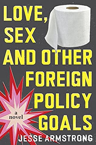 book cover of Love, Sex and Other Foreign Policy Goals