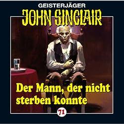Der Mann, der nicht sterben konnte (John Sinclair 71)