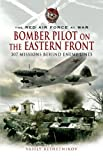 Bomber Pilot on the Eastern Front, Vasily Reshetnikov and V. V. Reshetnikov, 1844156605