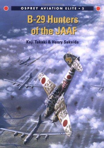 B-29 Hunters Of The JAAF (Osprey Aviation Elite 5)