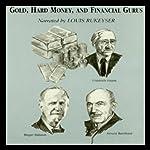 Gold, Hard Money, and Financial Gurus | Michael Ketcher,Gary L. Alexander