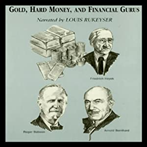 Gold, Hard Money, and Financial Gurus Audiobook