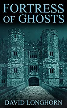 Fortress of Ghosts (Ouroboros Book 2) by [Longhorn, David]