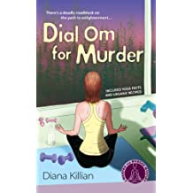 Dial Om for Murder: A Mantra for Murder Mystery