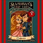 Slangman's Fairy Tales: Korean to English, Level 1 - Cinderella | David Burke