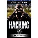 Hacking: Hacking D'ordinateur (hacking, espionnage ordinateur, sécurité informatique) (French Edition)