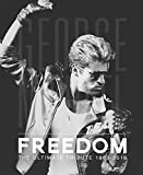 George Michael: Freedom: The Ultimate Tribute 1963-2016