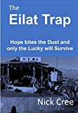 The Eilat Trap