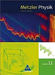 Metzler Physik SII - Ausgabe 2009 für Bayern: Schülerband 11