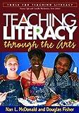 Teaching Literacy through the Arts (Tools for Teaching Literacy)