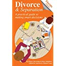 Divorce and Separation: A Guide to Making Smart Decisions: Florida Edition