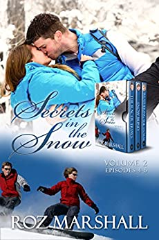 Secrets in the Snow, Volume 2: End of season stories from White Cairns Ski School by [Marshall, Roz]