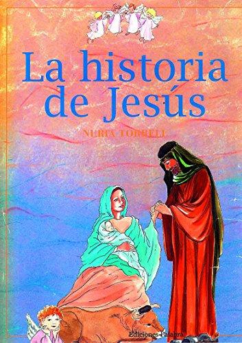 La Historia de Jesus (Spanish Edition) by Palabra Ediciones