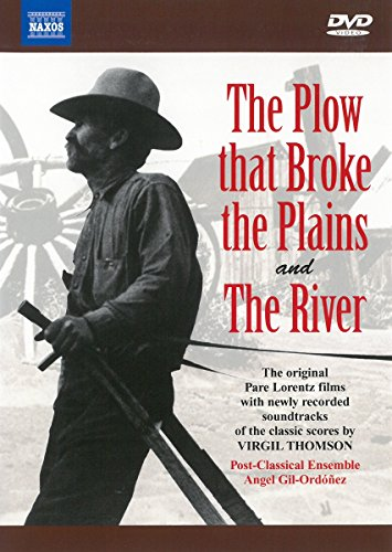 The Plow That Broke the Plains & The River / Gil-Ordonez, Post-Classical - Broke Usa