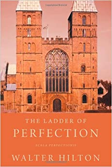The Ladder of Perfection: Scala Perfectionis