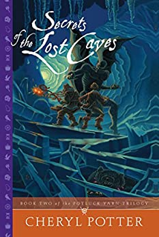 Secrets Lost Caves Potluck Trilogy ebook