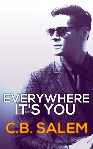 Everywhere It's You (Pharma Series Book One)