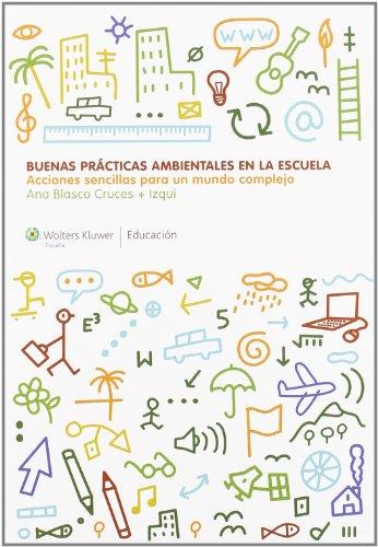 Descargar Libro Cd-rom Acciones Sencillas Para Un Mundo Complejo: Buenas Prácticas Ambientales En La Escuela Redacción Wolters Kluwer España   Educación