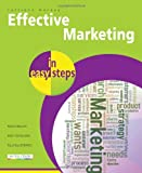 Effective Marketing in Easy Steps, Catriona MacKay, 1840784261