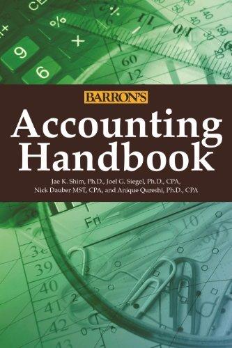 By Jae K. Shim Ph.D. - Accounting Handbook (Barron's Accounting Handbook) (6th Edition) (2014-11-16) [Hardcover]