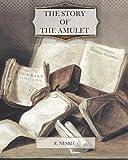The Story of the Amulet, E. Nesbit, 1463788541