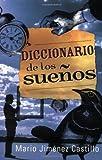 Diccionario de los Suenos (Spanish Edition)
