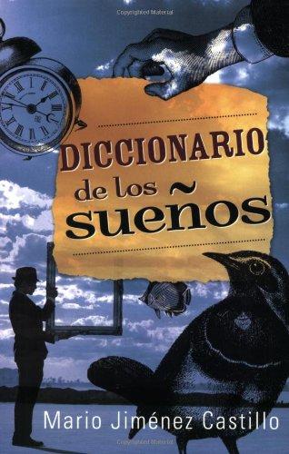 Diccionario de los Suenos (Spanish Edition) (Suenos De Diccionario Los)