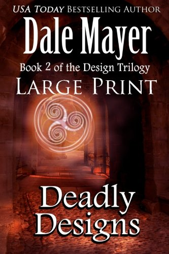Deadly Designs: Large Print (Design Series) (Volume 2) PDF