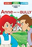 Anne and the Bully, Kevin Sullivan and Leslie Goldman, 0973680385