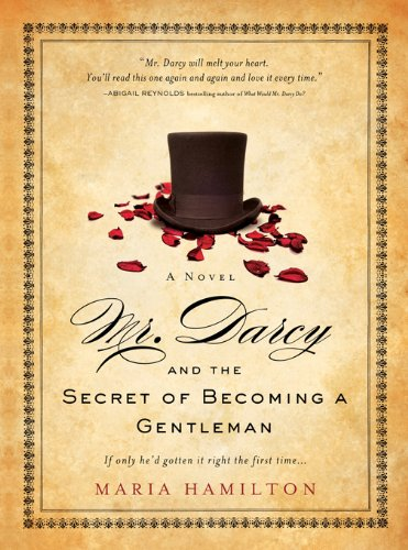 Mr darcy and the secret of becoming a gentleman kindle edition by mr darcy and the secret of becoming a gentleman by hamilton maria fandeluxe Choice Image
