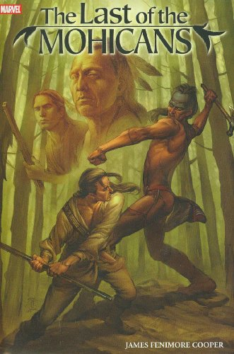 The Last of the Mohicans (Marvel Illustrated) (The French And Indian War Comic Strip)