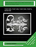 2006 and Newer FORD Focus C-Max Turbocharger Rebuild and Repair Guide: 753847-0006, 753847-5006, 753847-9006, 753847-6, 9659667380