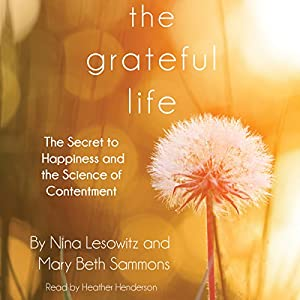 The Grateful Life Audiobook