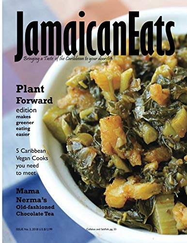 JamaicanEats: Issue 3, 2018 by Grace Cameron
