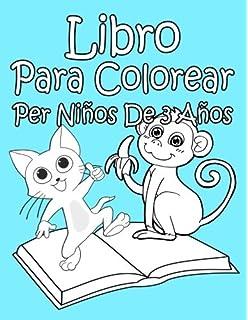 Libro Para Colorear Para Niños De 3 Años Amazones Super Kinder