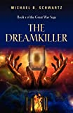 The Dreamkiller, Michael B. Schwartz, 1609104072