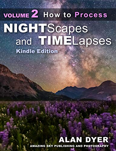 Pdf Photography How to Process Nightscapes and Time-Lapses: Volume 2 (Nightscapes & Time-Lapses)
