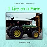 I Live on a Farm, Stasia Ward Kehoe, 0823954382