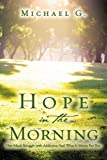 Hope in the Morning, Michael G., 1607911701