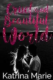 Cruel and Beautiful World (Asheville, Texas Book 2)