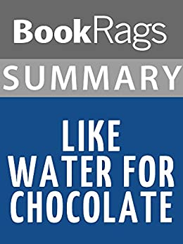Laura esquivel like water for chocolate essays