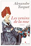 img - for Venins de La Rose (Les) (Romans, Nouvelles, Recits (Domaine Francais)) (French Edition) book / textbook / text book