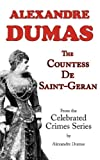 The Countess de Saint-Geran (from Celebrated Crimes), Alexandre Dumas, 1604501197