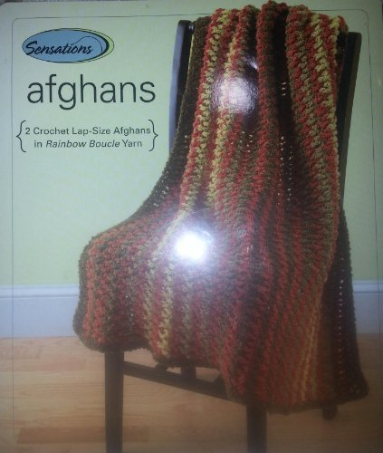 Sensations Afghans ( 2 Crochet Lap-size Afghans in Rainbow Boucle Yarn)