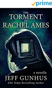 The Torment Of Rachel Ames (Kindle Single)