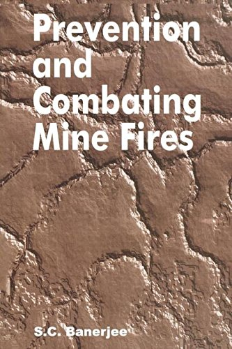 Prevention & Combating Mine Fires PDF