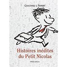 Histoires inédites du Petit Nicolas, Tome 1 : (v. 1) (French Edition)