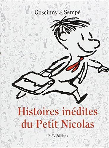 Livres gratuits en ligne Histoires inédites du Petit Nicolas, Tome 1 : epub pdf